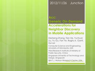 Acc :  Generic On-Demand  Accelerations for Neighbor Discovery in  Mobile Applications