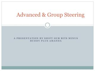 Advanced & Group Steering