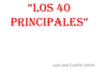 �Los 40 Principales�