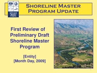 First Review of Preliminary Draft Shoreline Master Program  [Entity] [Month Day, 2009]