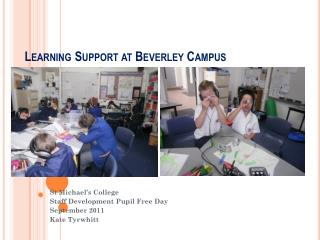 Learning Support at Beverley Campus