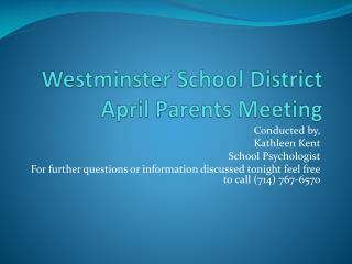 Westminster School District April Parents Meeting