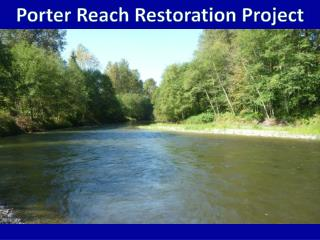 Porter Reach Restoration Project
