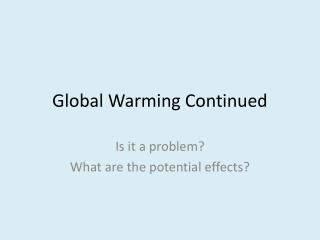 Global  Warming Continued