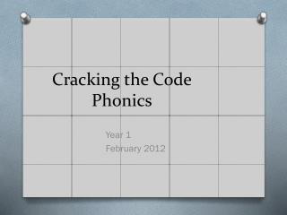 Cracking the Code Phonics