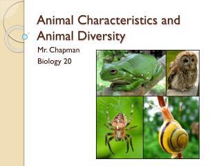Animal Characteristics and Animal Diversity