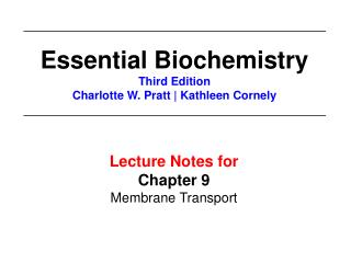 Lecture Notes for  Chapter 9 Membrane Transport