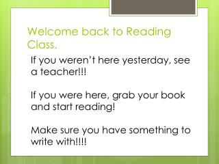 Welcome back to Reading Class.