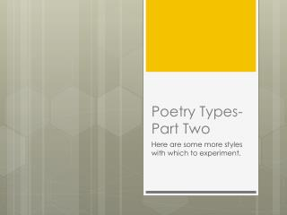 Poetry Types- Part Two