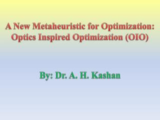 A New  Metaheuristic  for Optimization: Optics Inspired Optimization (OIO)