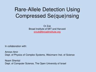 Rare-Allele Detection Using Compressed Se(que)nsing
