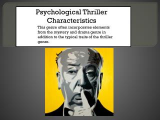 Psychological Thriller Characteristics