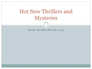 Hot New Thrillers and Mysteries