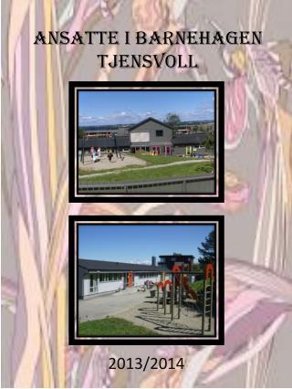 Ansatte i Barnehagen Tjensvoll