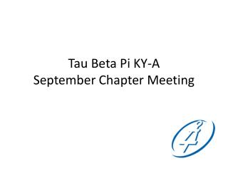 Tau Beta Pi KY-A September Chapter Meeting