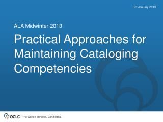 Practical Approaches for Maintaining Cataloging Competencies
