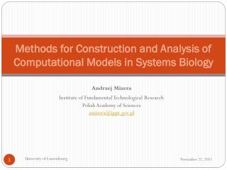 Methods for Construction and Analysis of Computational Models in  S ystems Biology