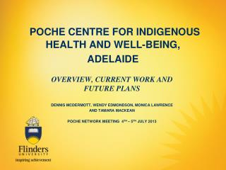 POCHE CENTRE FOR INDIGENOUS HEALTH AND WELL-BEING, ADELAIDE