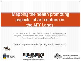 Mapping the health promoting aspects  of art centres on the APY Lands