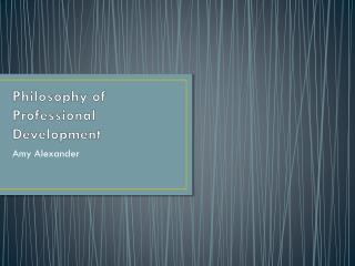 Philosophy of Professional Development