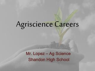 Agriscience Careers