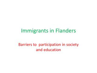 Immigrants  in  Flanders