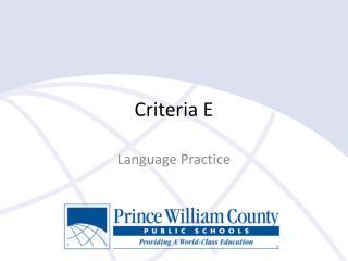 Criteria E