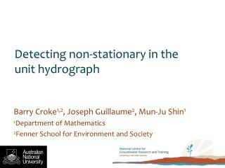 Detecting non-stationary in the unit hydrograph