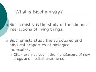 What is Biochemistry
