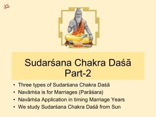 Sudarśana Chakra Daśā Part-2