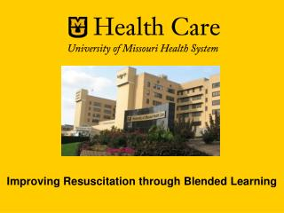 Improving Resuscitation through Blended Learning