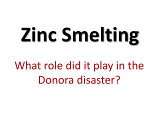 Zinc Smelting