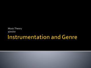 Instrumentation and Genre