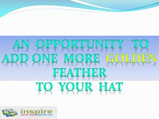 an  opportunity   to  add one  more   GOLDEN   FEATHER  to  YOUR  HAT