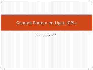 Courant Porteur en Ligne (CPL)