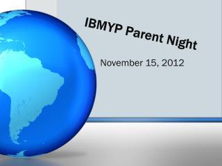 IBMYP Parent Night