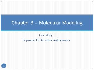 Chapter  3 – Molecular Modeling
