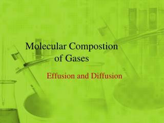 Molecular Compostion of Gases