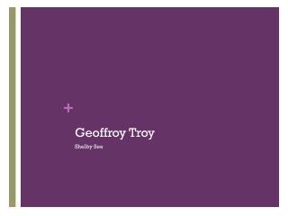 Geoffroy  Troy