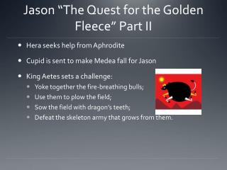 Jason �The Quest for the Golden Fleece� Part II