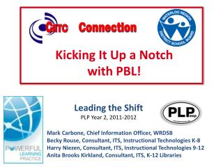 Leading the Shift PLP Year  2, 2011-2012