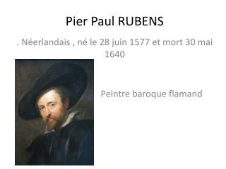 Pier Paul RUBENS
