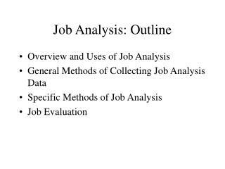 Job Analysis: Outline
