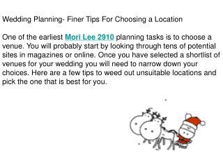 Wedding Planning- Finer Tips For Choosing a Location