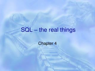 SQL – the real things