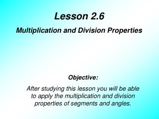 Lesson 2.6 Multiplication and Division Properties