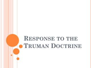 Response to the Truman Doctrine