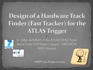 Design of a Hardware Track Finder (Fast Tracker) for the ATLAS Trigger