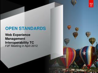 Web Experience Management  Interoperability TC