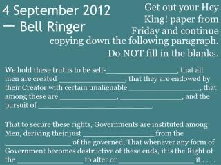 4 September 2012 ?  Bell Ringer